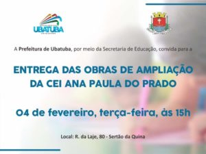 Entrega das obras de ampliação da CEI Ana Paula
