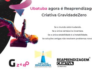 """Rede Municipal de Ubatuba ganha curso gratuito de """"Reaprendizagem Criativa"""""""